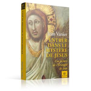 entrer-dans-le-mystere-de-jesus-jean-vanier